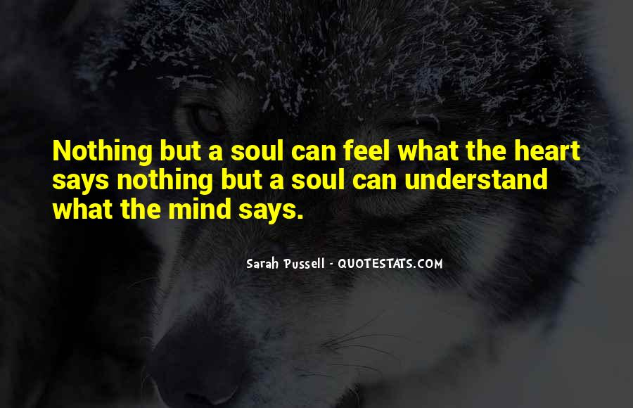 Can't Understand Feeling Quotes #1075293