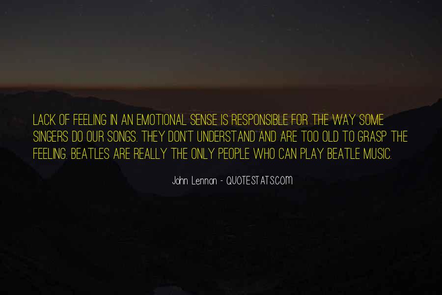 Can't Understand Feeling Quotes #109571