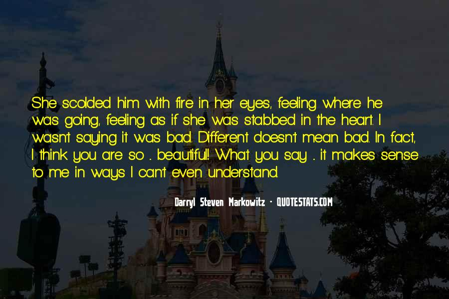 Can't Understand Feeling Quotes #1140949
