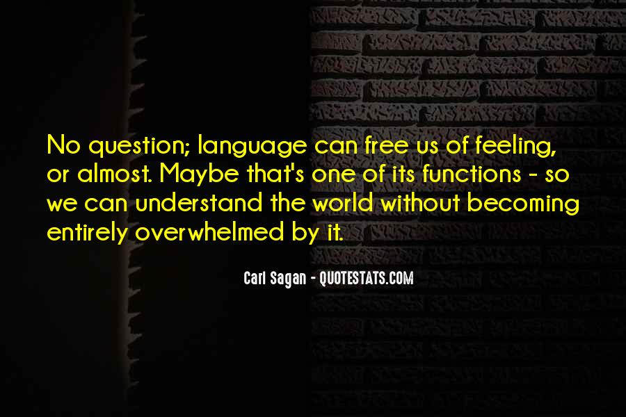 Can't Understand Feeling Quotes #1241361