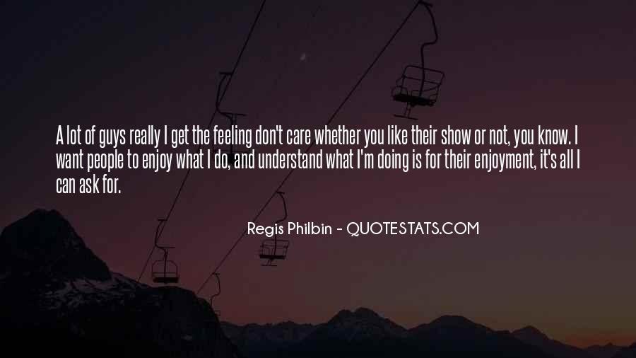 Can't Understand Feeling Quotes #314042