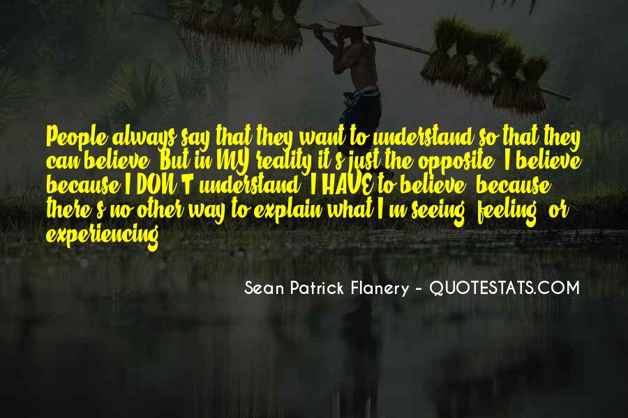 Can't Understand Feeling Quotes #437211
