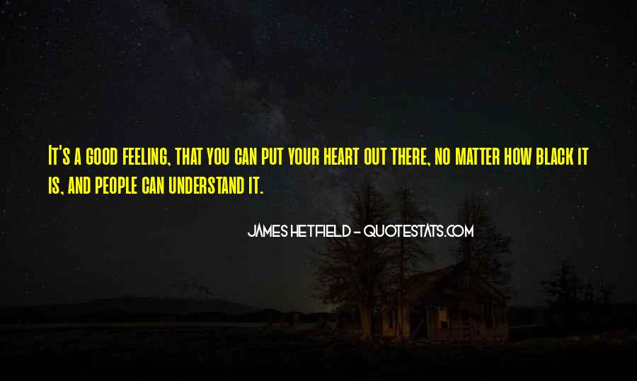Can't Understand Feeling Quotes #449877