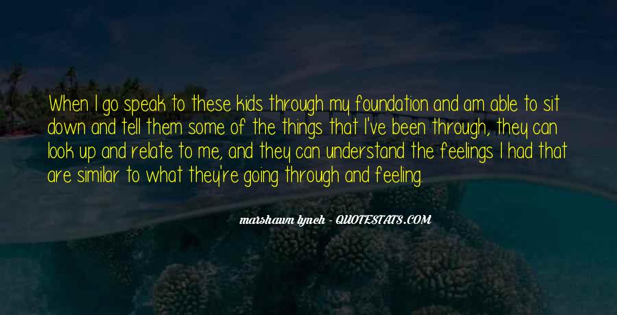 Can't Understand Feeling Quotes #67657