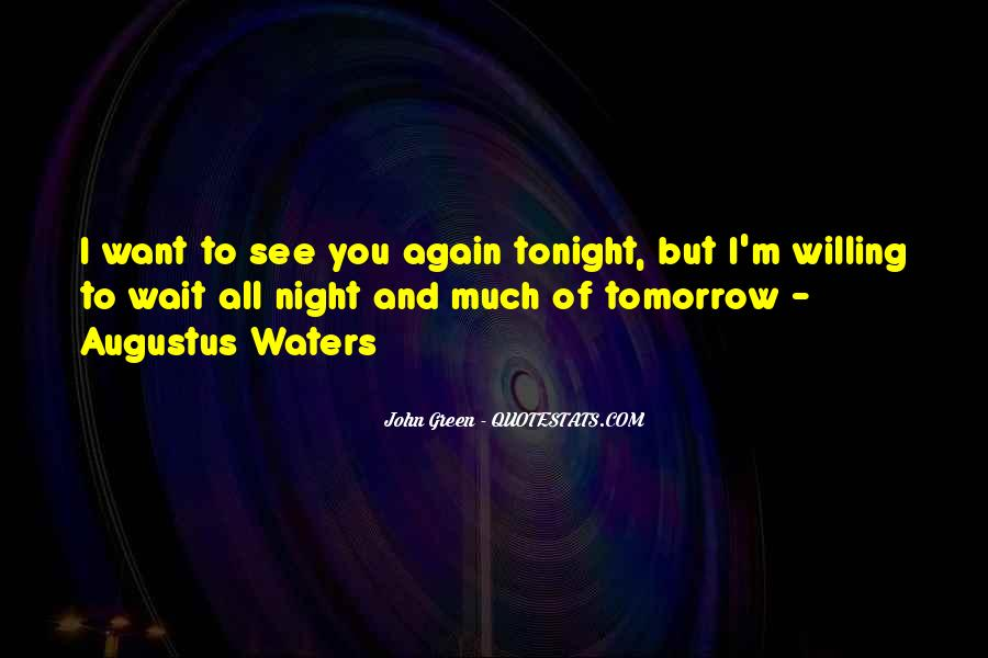 Can't Wait Till I See You Again Quotes #1142416