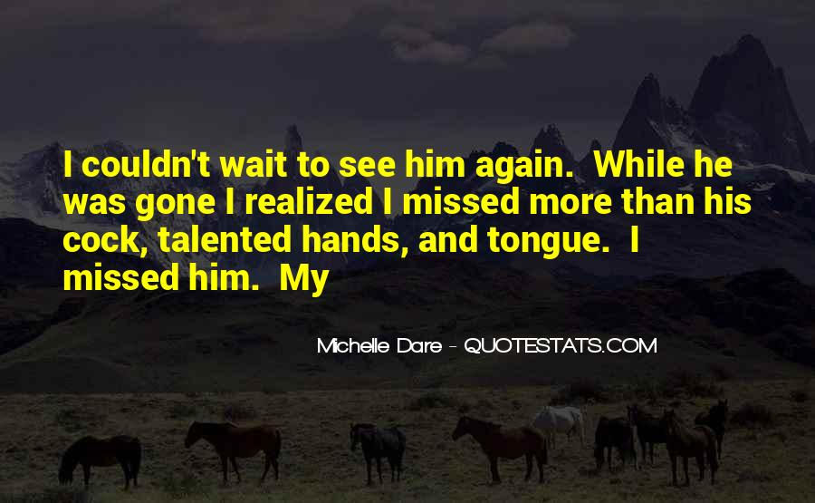 Can't Wait Till I See You Again Quotes #905838