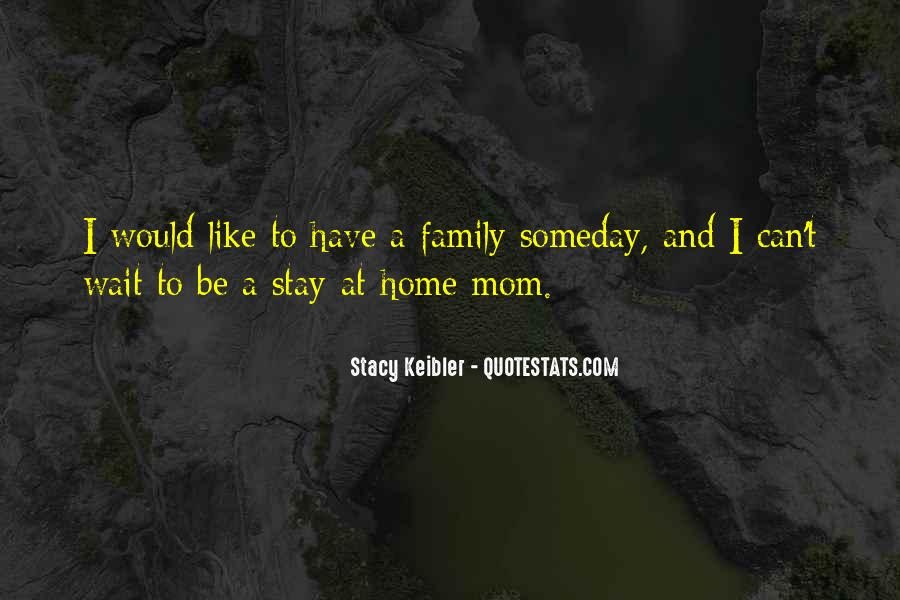 Can't Wait To Go Home Quotes #342165