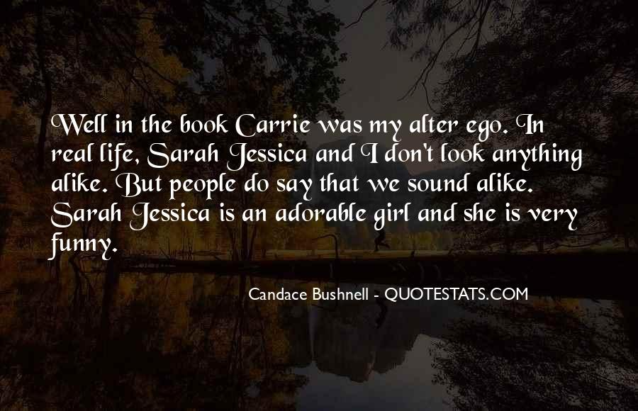 Candace Bushnell Book Quotes #977480