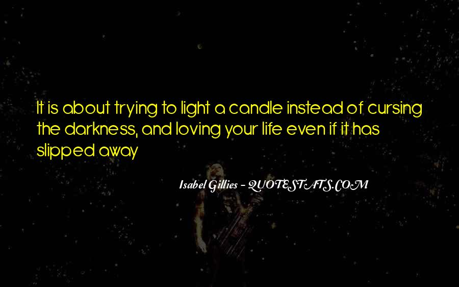 Candle Light Life Quotes #1757531