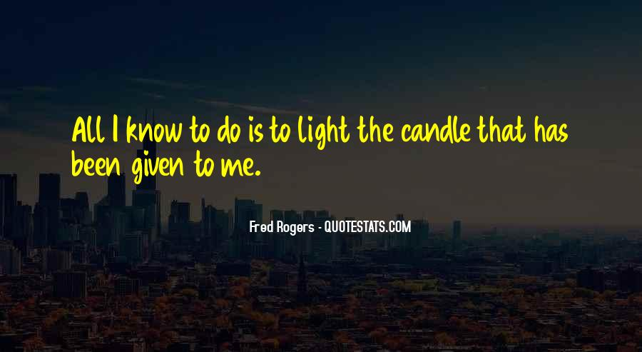 Candle Light Life Quotes #632319
