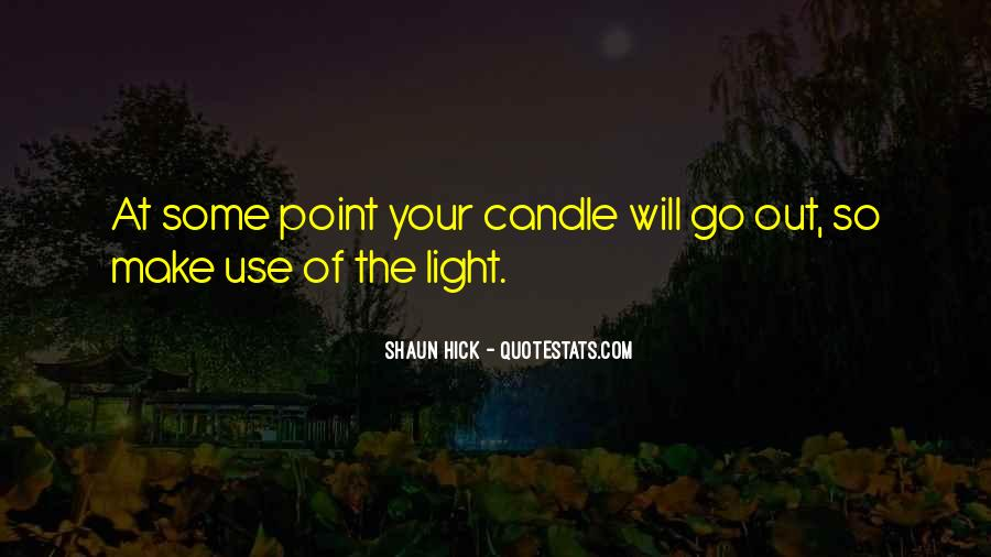 Candle Light Life Quotes #793047