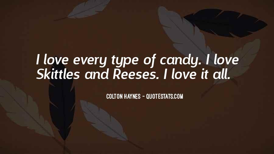 Candy Reeses Quotes #1381871