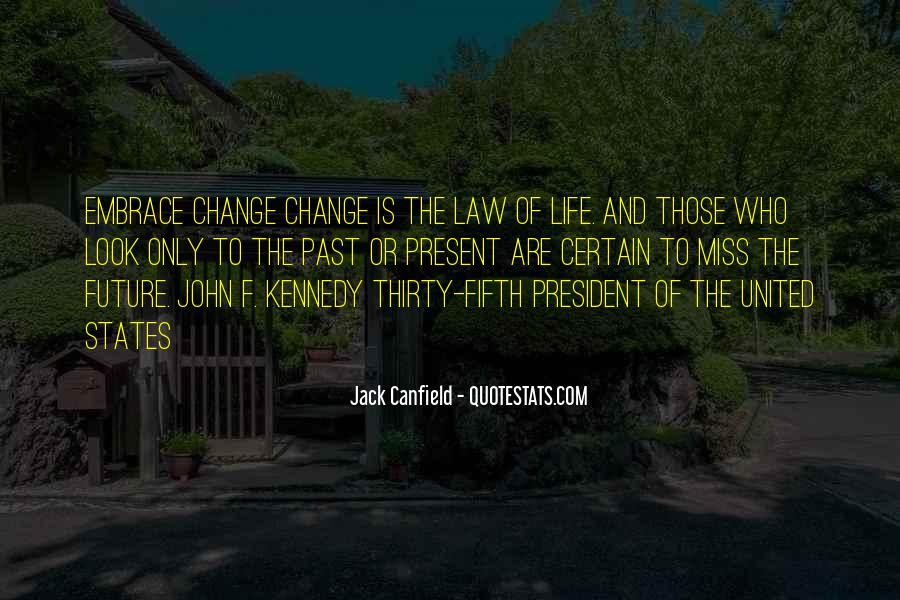 Canfield Quotes #106960
