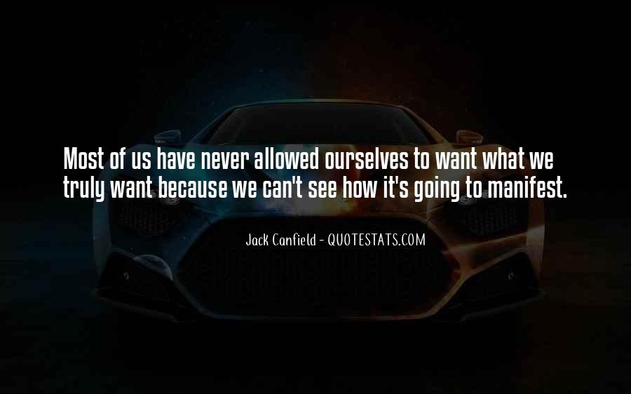 Canfield Quotes #122279