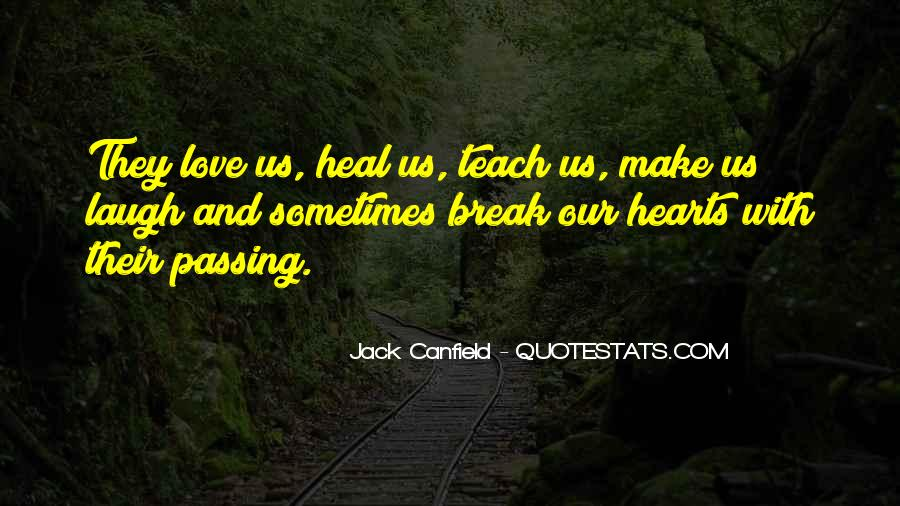 Canfield Quotes #259300