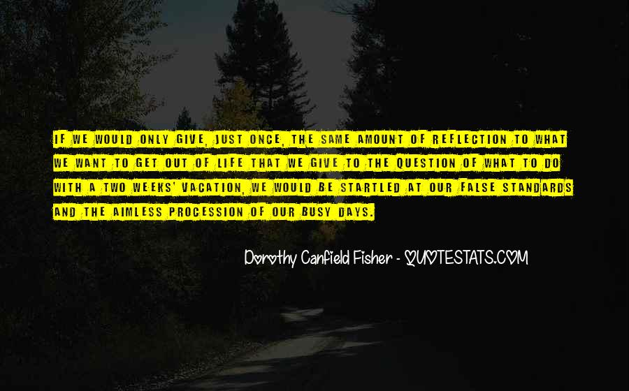 Canfield Quotes #447908