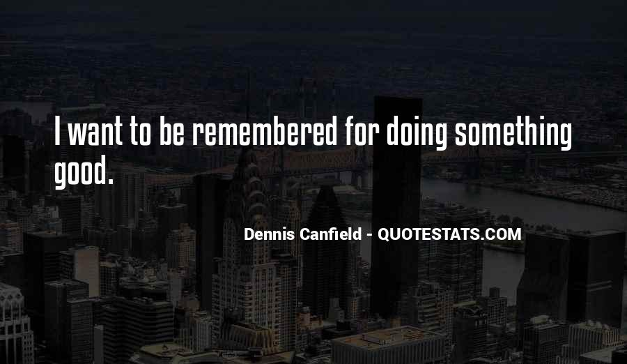 Canfield Quotes #484933