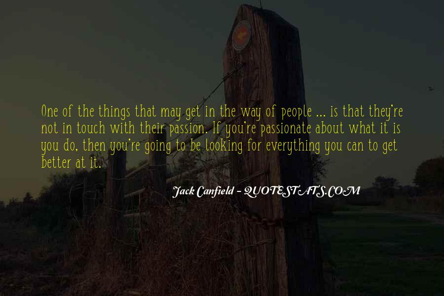 Canfield Quotes #496958