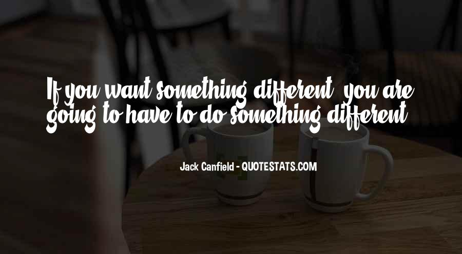 Canfield Quotes #518273
