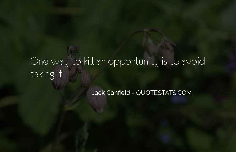 Canfield Quotes #99939