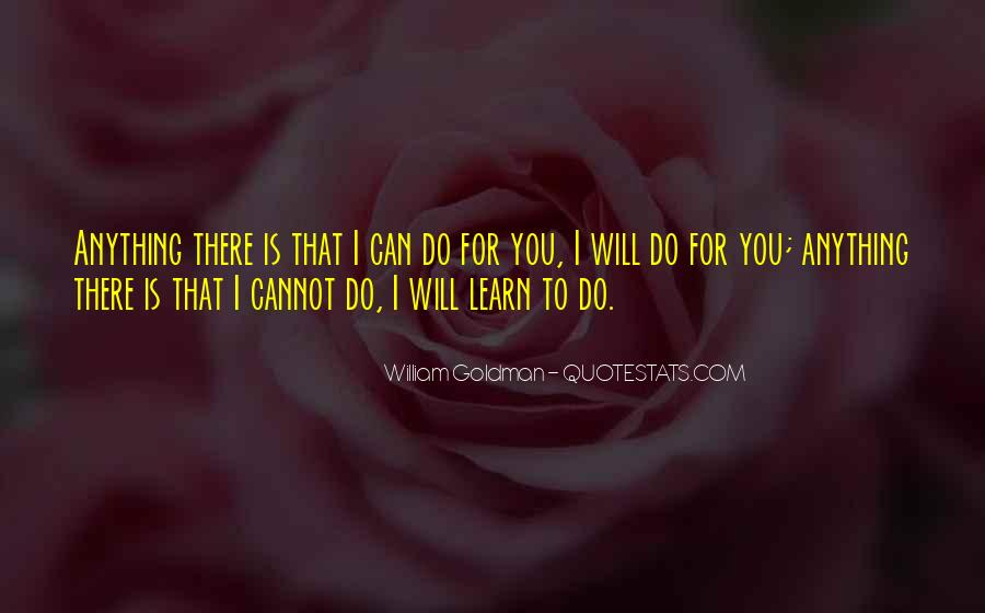 Cannot Do Anything Quotes #397538