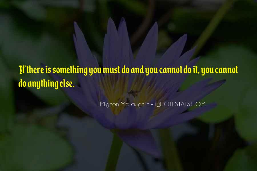 Cannot Do Anything Quotes #645326