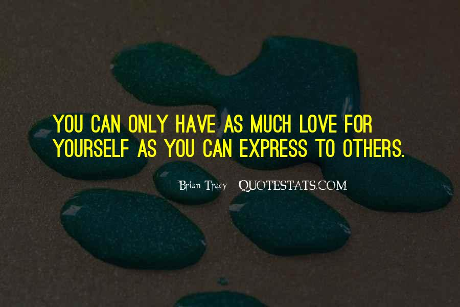 Cannot Express My Love Quotes #39914