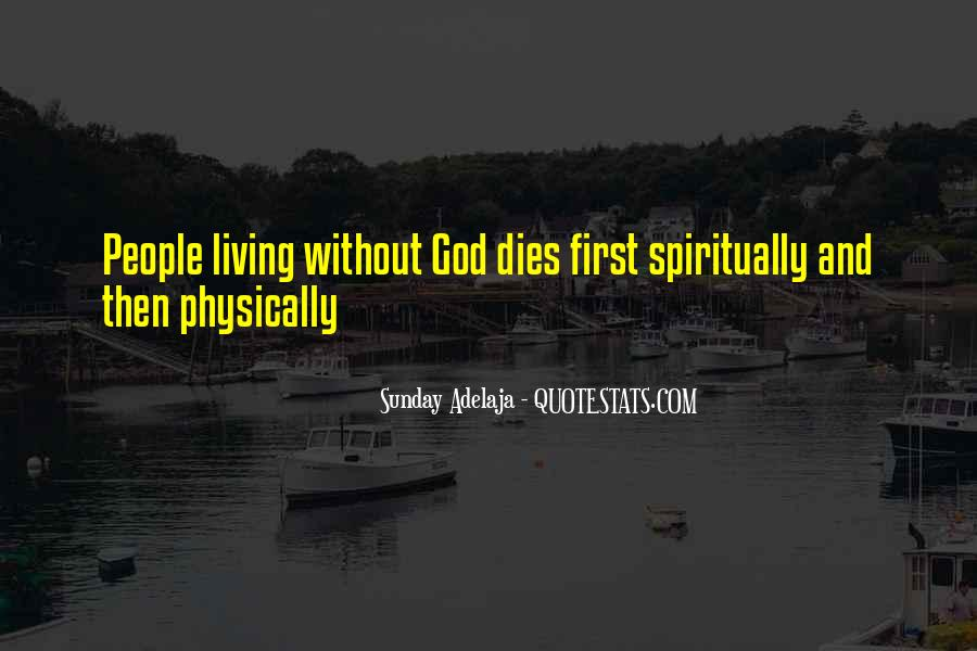 Quotes About Living Spiritually #1488727