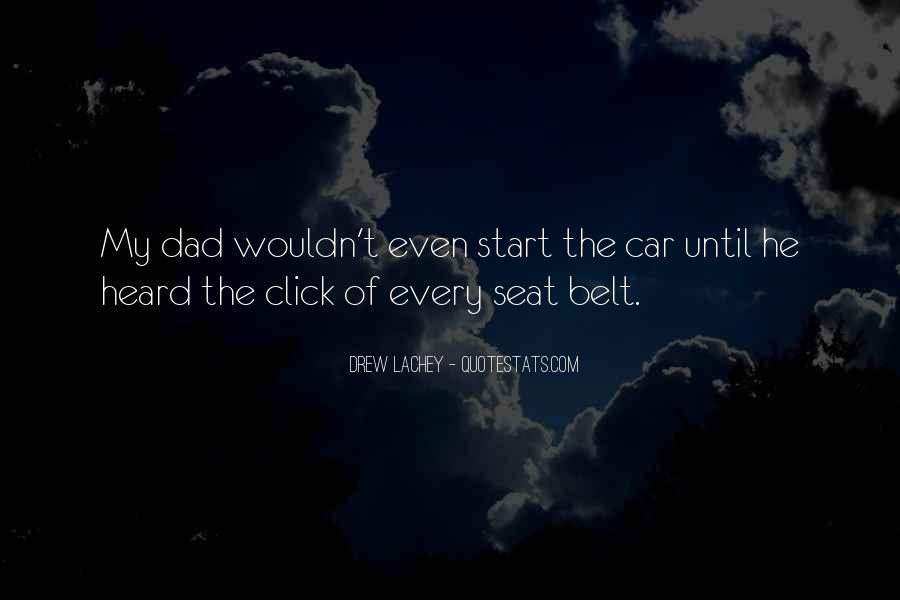 Car Seat Belt Quotes #1642613
