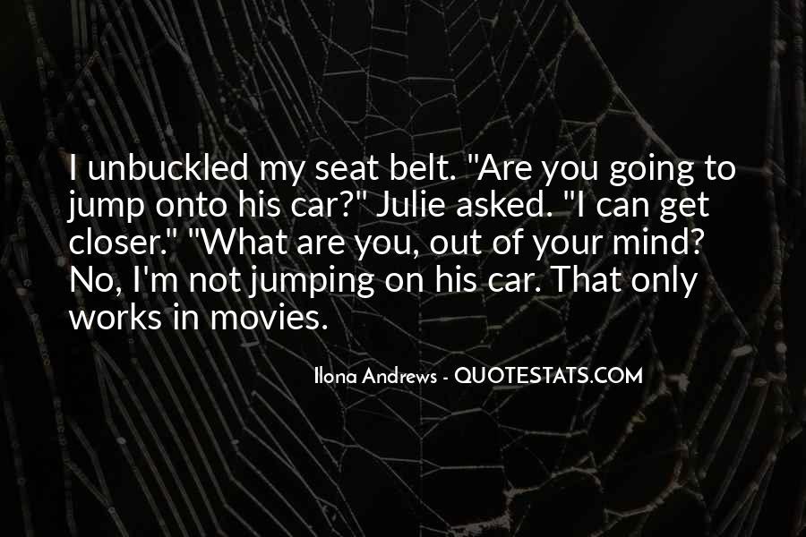 Car Seat Belt Quotes #1844709