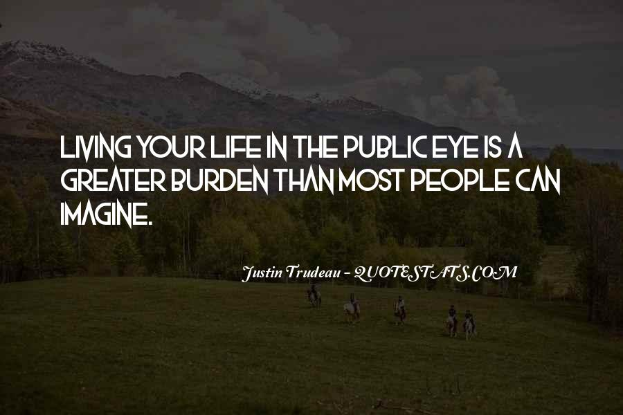 Quotes About Living In The Public Eye #992004