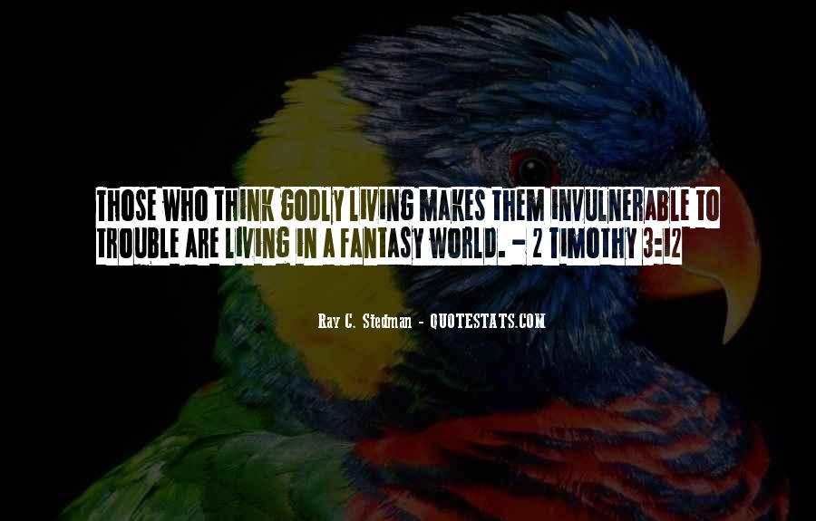 Quotes About Living Godly #1397812