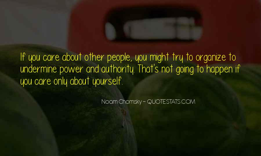 Care Only About Yourself Quotes #168042