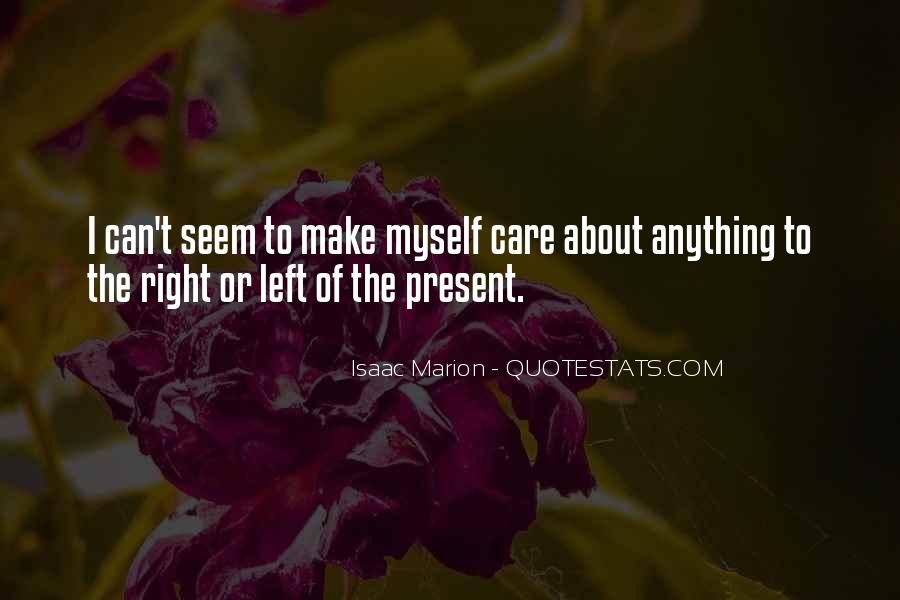 Care Only About Yourself Quotes #1813