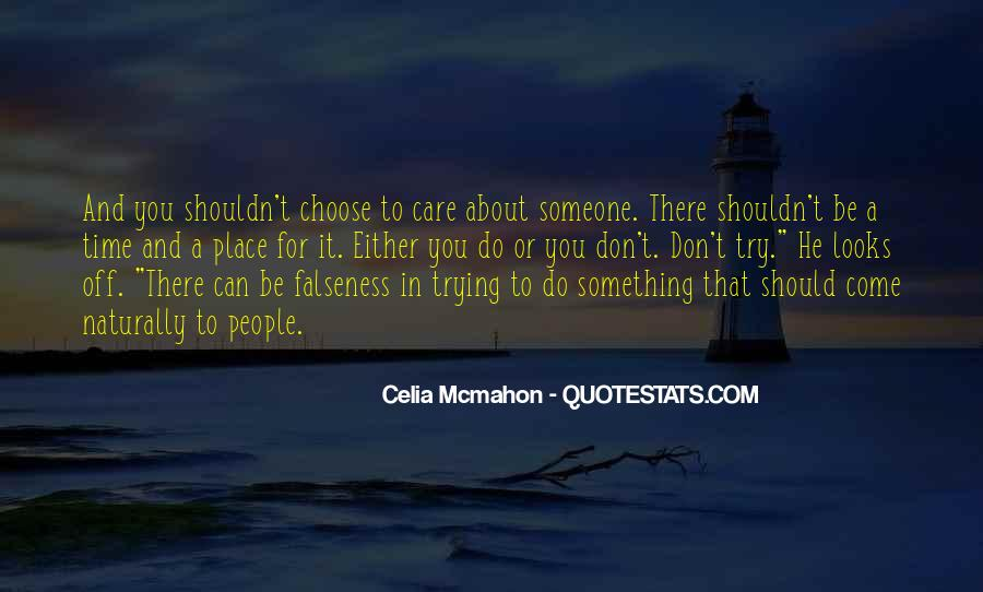 Care Only About Yourself Quotes #19566