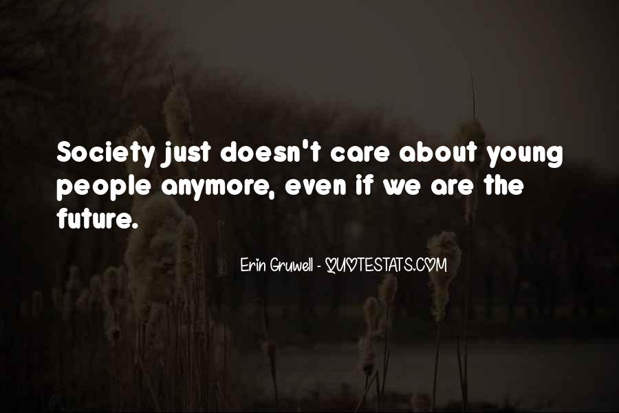 Care Only About Yourself Quotes #2641