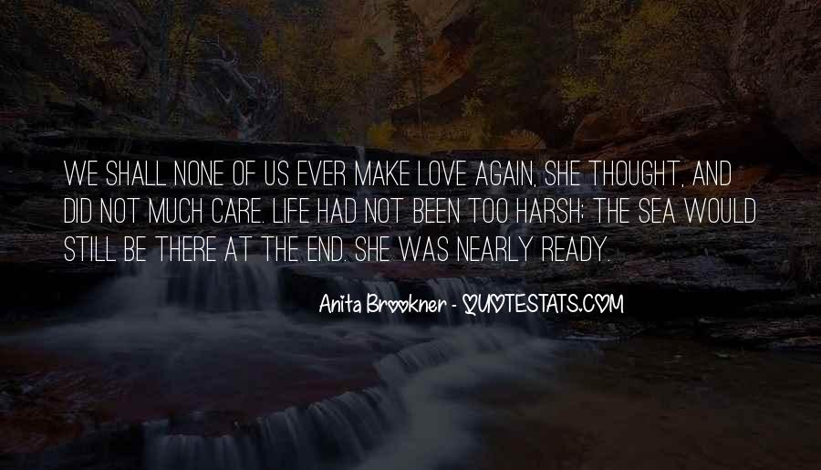 Care Too Much Love Quotes #1476986