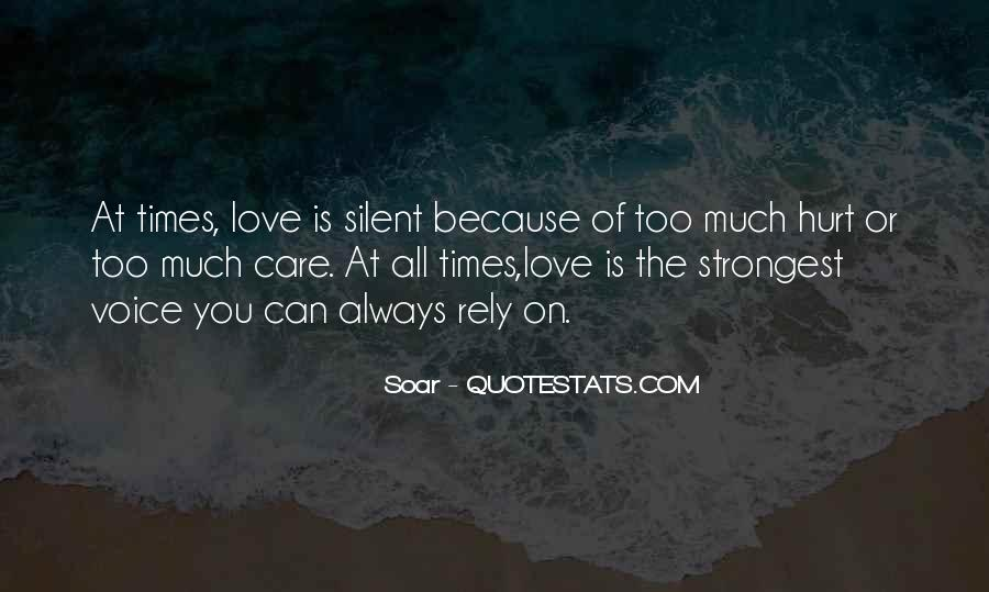 Care Too Much Love Quotes #1689420