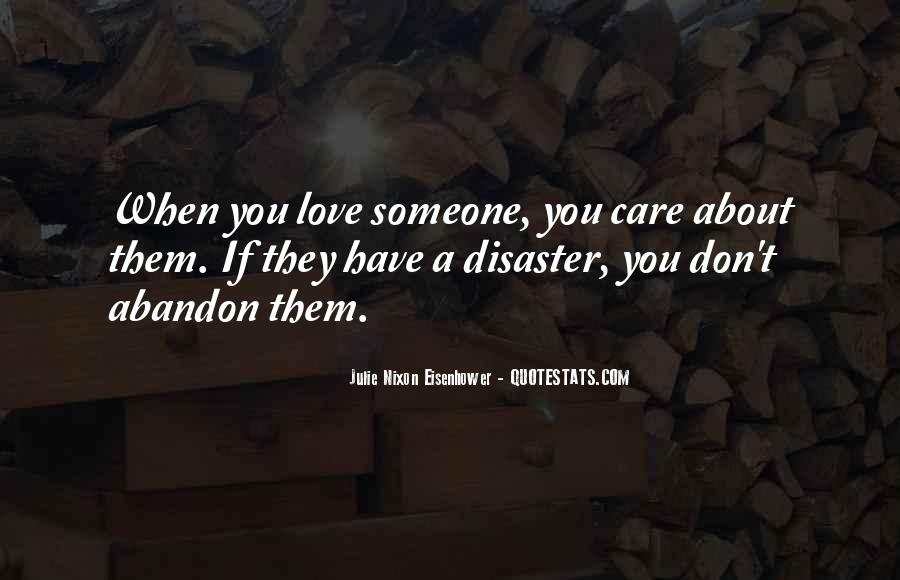 Care Too Much Love Quotes #18648