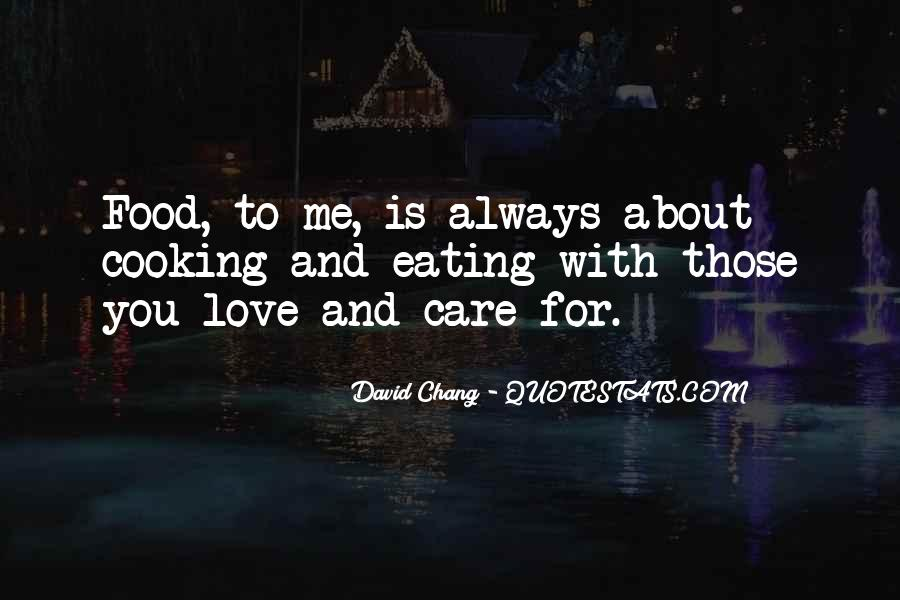 Care Too Much Love Quotes #19678
