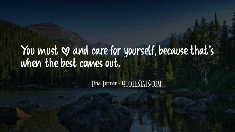 Care Too Much Love Quotes #19774