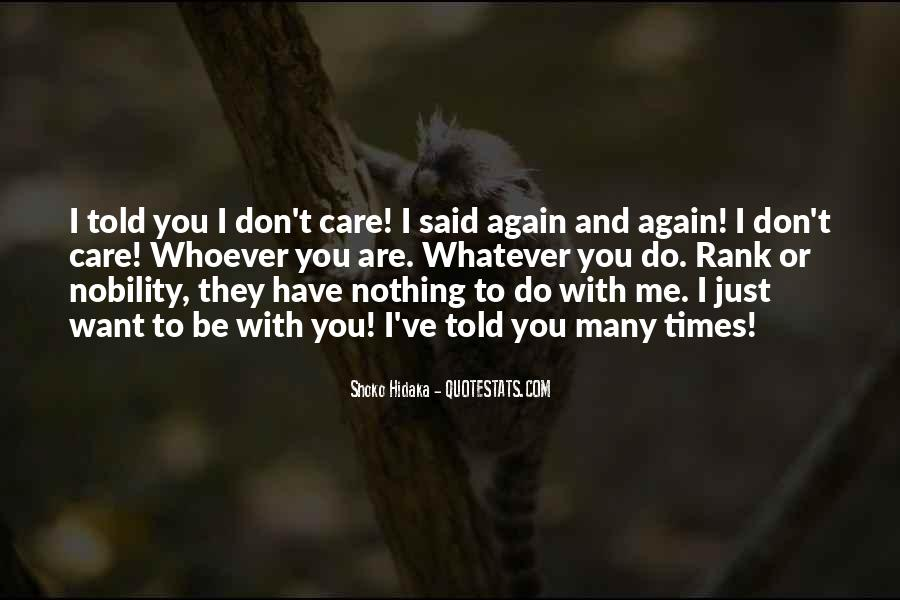 Care Too Much Love Quotes #37342