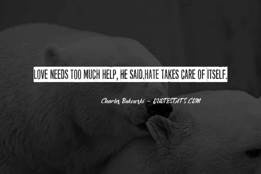 Care Too Much Love Quotes #489878