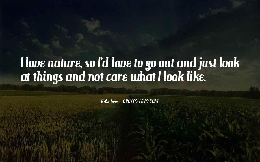 Care Too Much Love Quotes #4902
