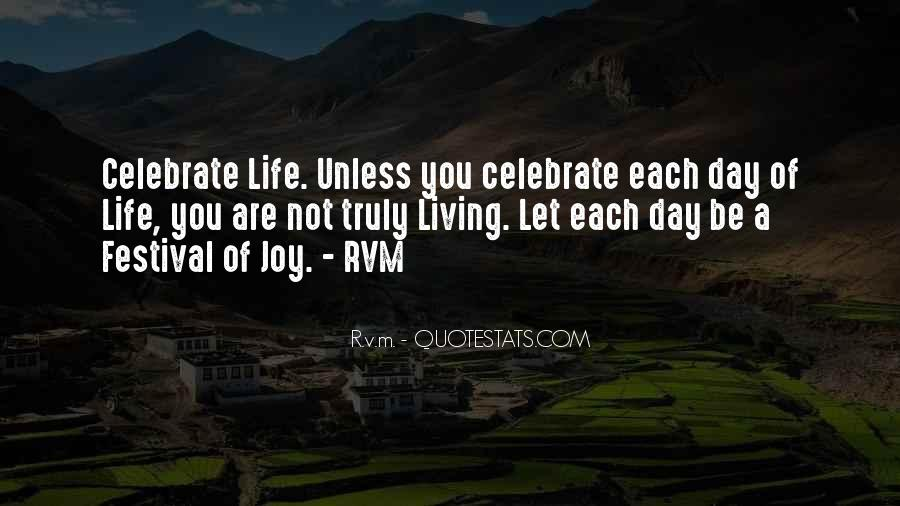 Quotes About Living Each Day #1634657