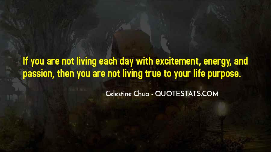 Quotes About Living Each Day #525878