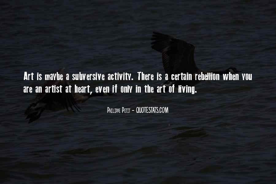 Quotes About Living Art #109316