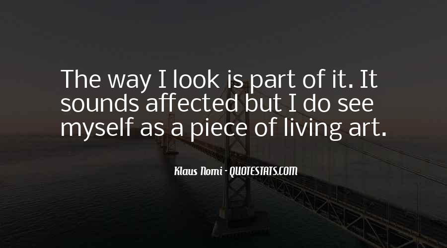 Quotes About Living Art #133564