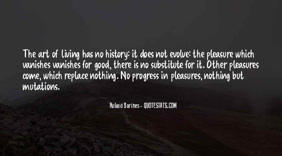 Quotes About Living Art #141408