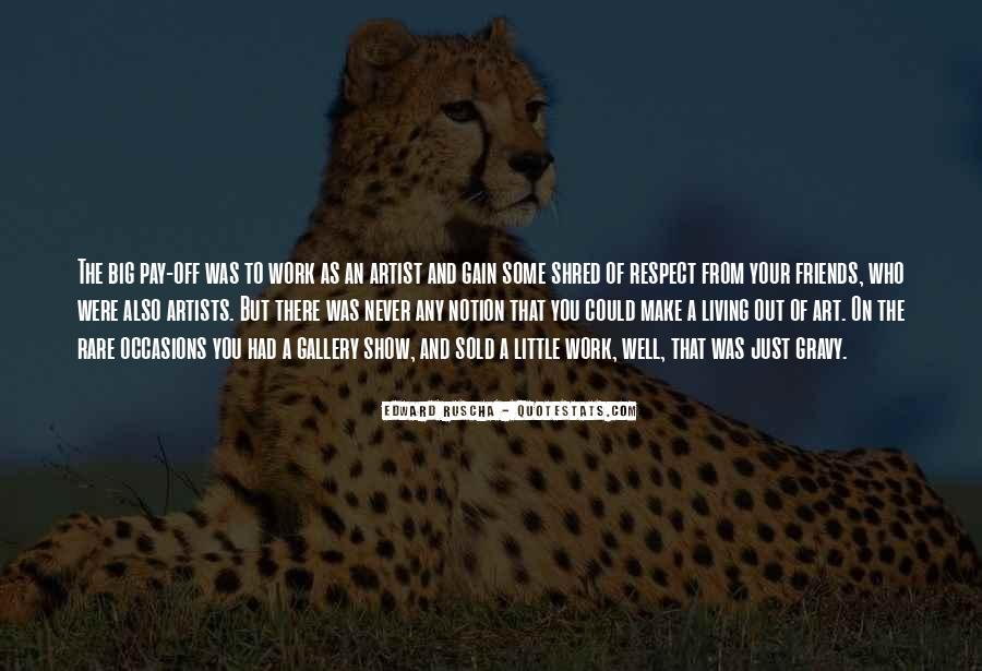 Quotes About Living Art #15978